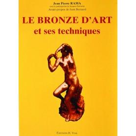 LIVRE LE BRONZE D'ART ET SES TECHNIQUES