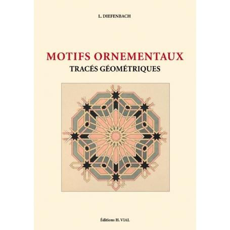 LIVRE MOTIFS ORNEMENTAUX - Tracés géométriques